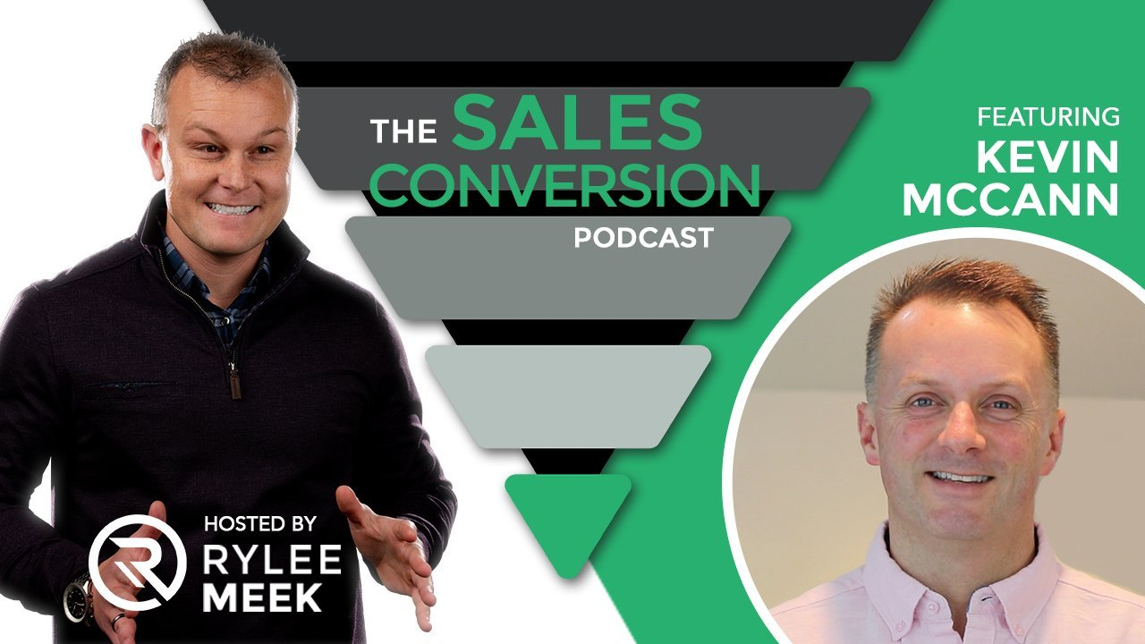 The Sales Conversion Podcast with Kevin McCann