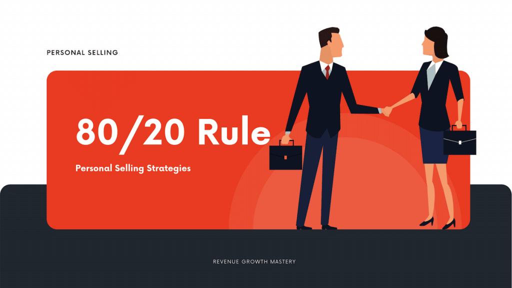 Personal Selling Strategies 80/20 Rule
